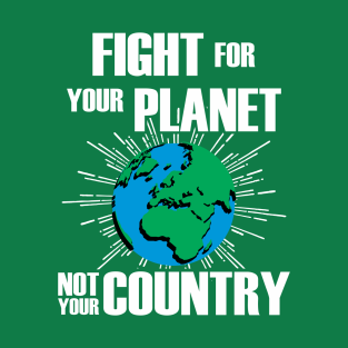 fight for your planet t shirt