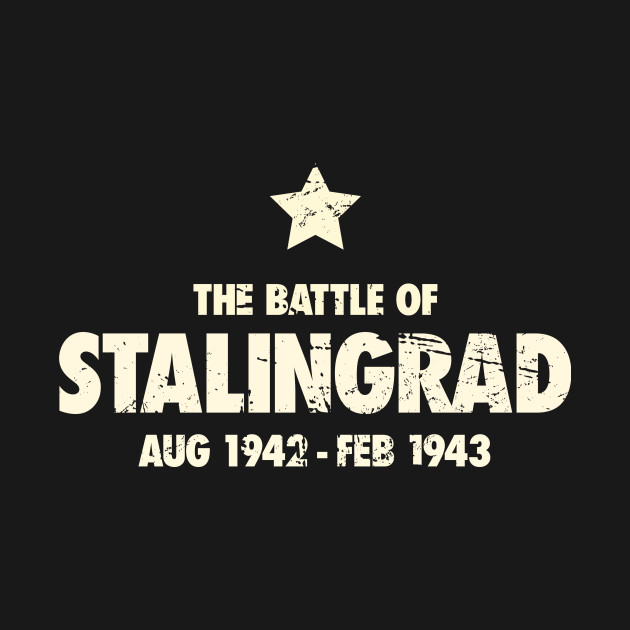 Battle Of Stalingrad - World War 2 / WWI