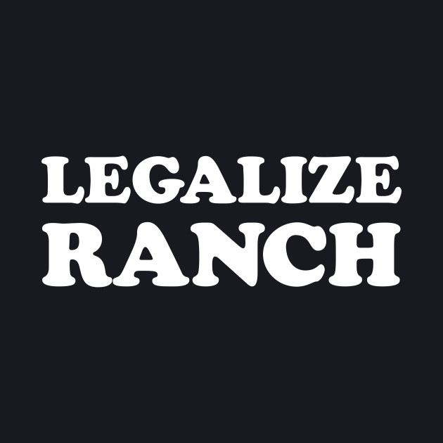 Legalize Ranch