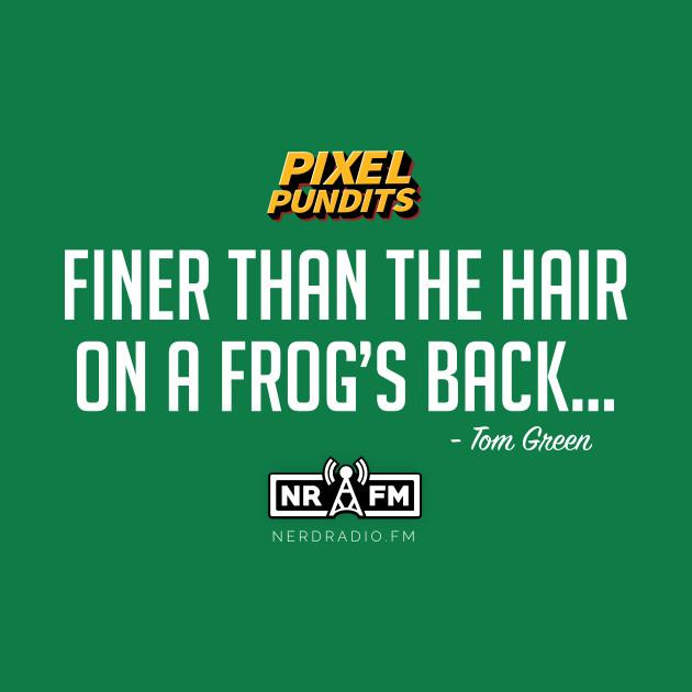 "Pixel Pundits ""Finer Than the Hair"" Tee"