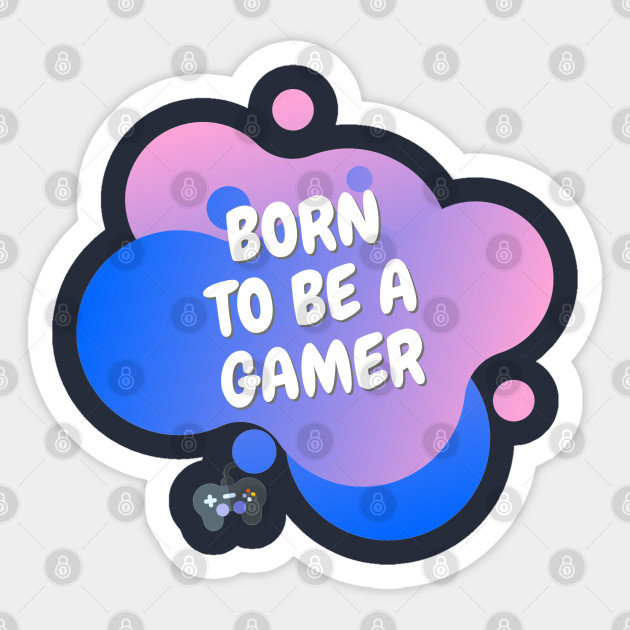 indian gamer roblox Born To Be A Gamer Roblox Sticker Teepublic
