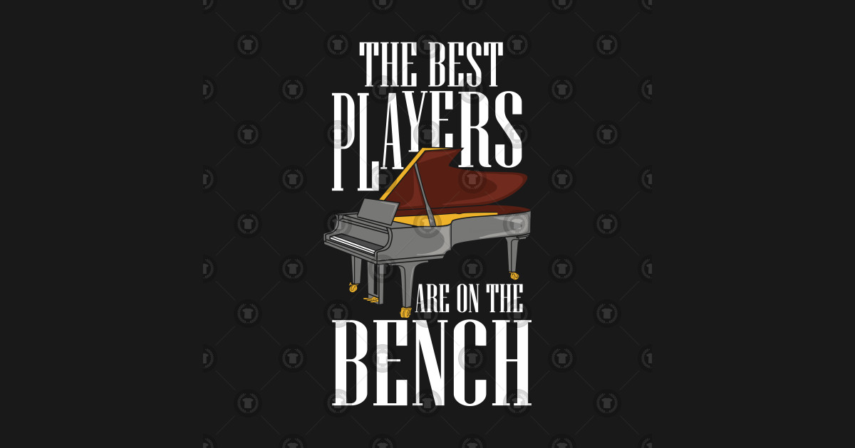 5cd939943b Music Pianist Wordülay Piano Bench Musical Gift - The Best Players ...