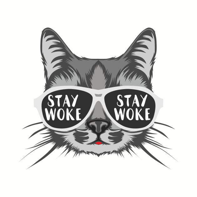 Stay Woke Cat
