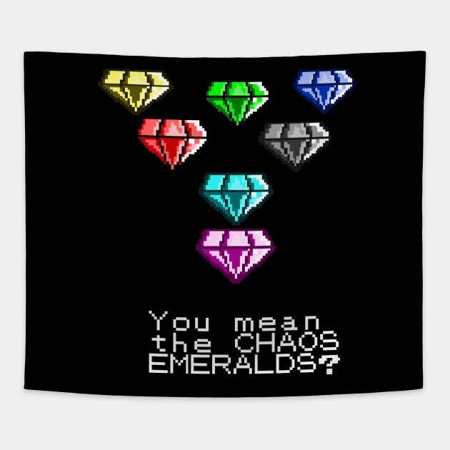 You Mean The Chaos Emeralds Sonic Meme Tapestry Teepublic