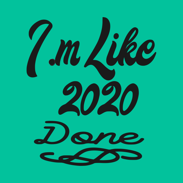 Like 2020 Done
