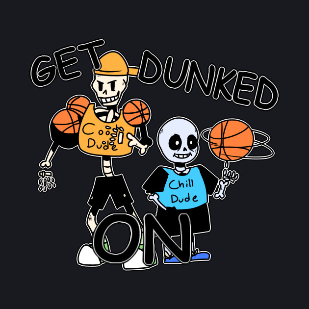 GET DUNKED ON!