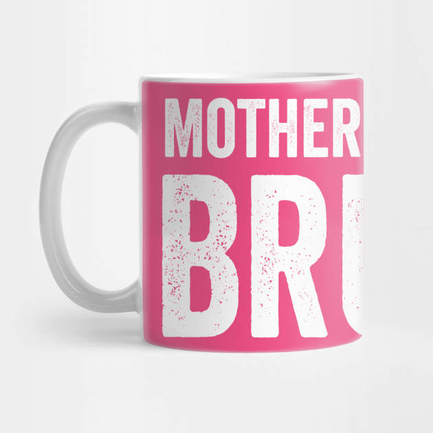 Mother's Day Bruh Funny Mom Gift Bruh Moment Mug