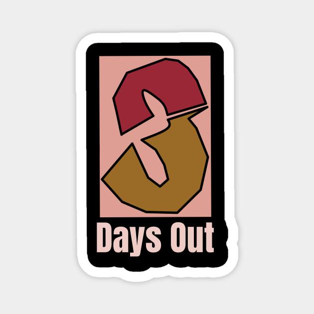3 DAYS OUT LOGO tshirt