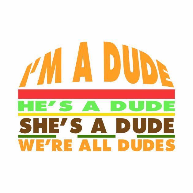Goodburger: Dude.