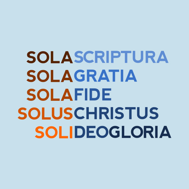 Five Solas of the Reformation