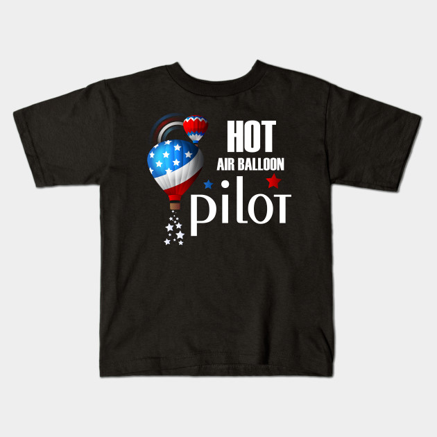 Hot Air Balloon Rides Pilot Gift Idea Balloons Kids T Shirt