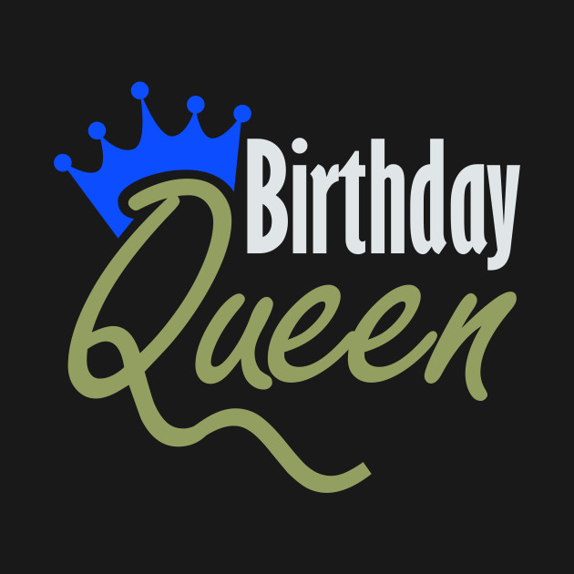 Birthday Queen Colorful Funny