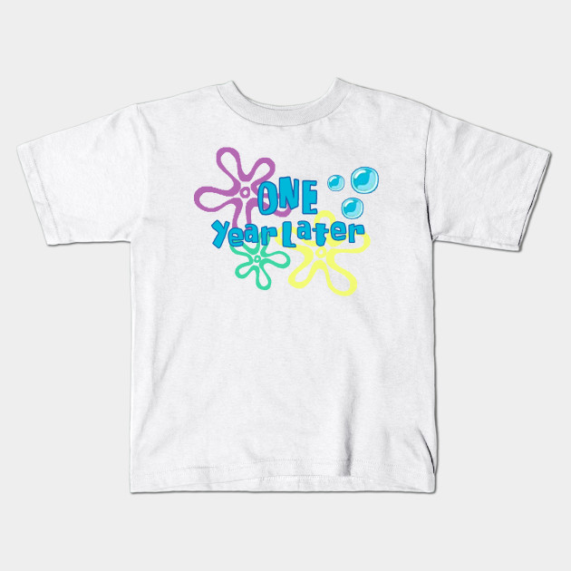 One Year Later First Birthday Shirt Kids T