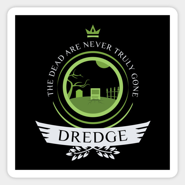 Magic the Gathering - Dredge Life