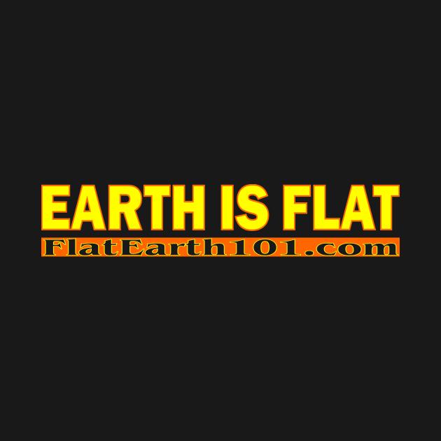 EARTH IS FLAT / FlatEarth101.com