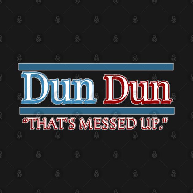 Law and Order SVU Dun Dun Quote