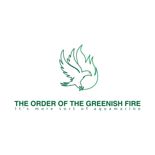 Order of the Greenish Fire