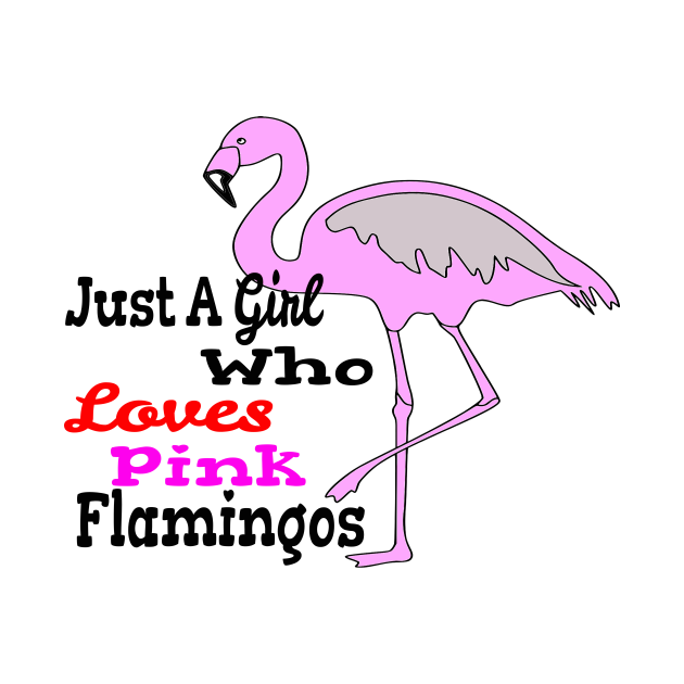 Just a girl who loves Flamingos, Silhouette Flamingo