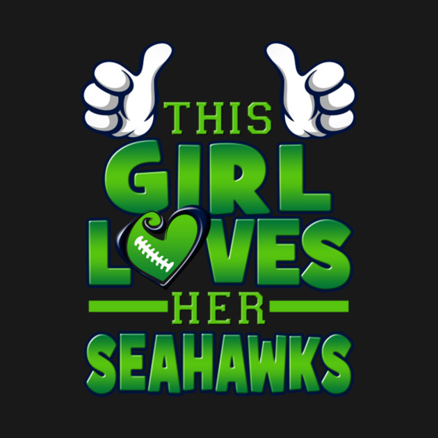 This Girl Loves Her Seahawks Football Indianapolis Colts Super Bowl ... 2752b0030