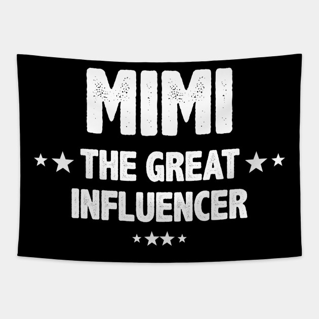 Mimi the great influencer Gift for mimi Grandma