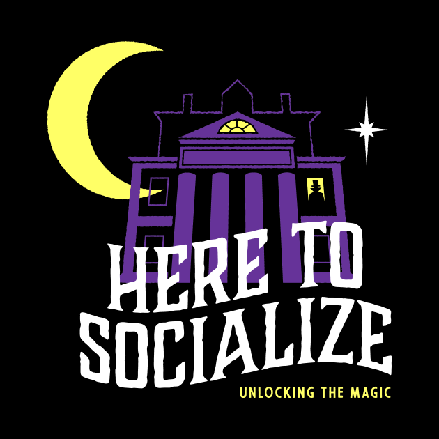 Here To Socialize