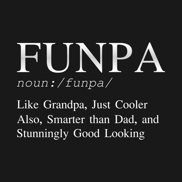Best Funny Gift For Grandpa Papa