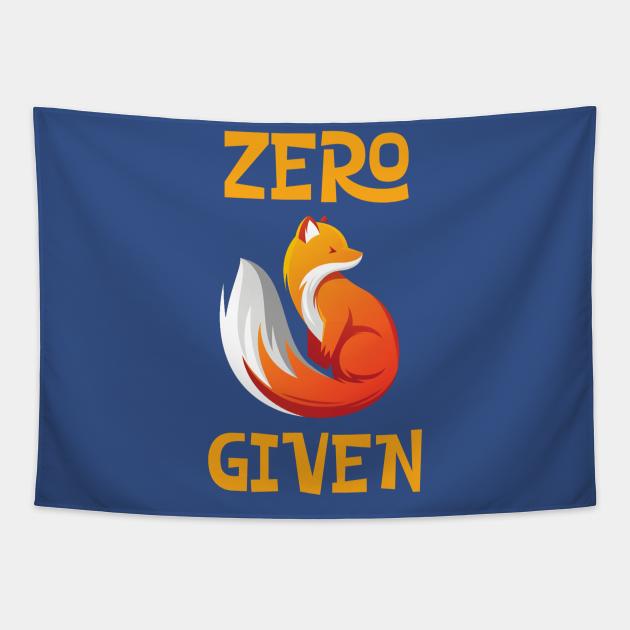 Zero Fox Given Fucks Funny Tee