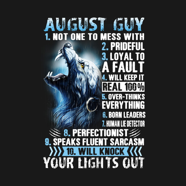 August Guy Birthday Gift Shirt