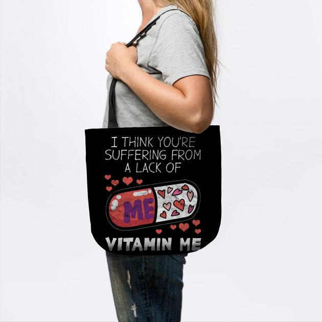 VALENTINE'D DAY-Vitamin Me