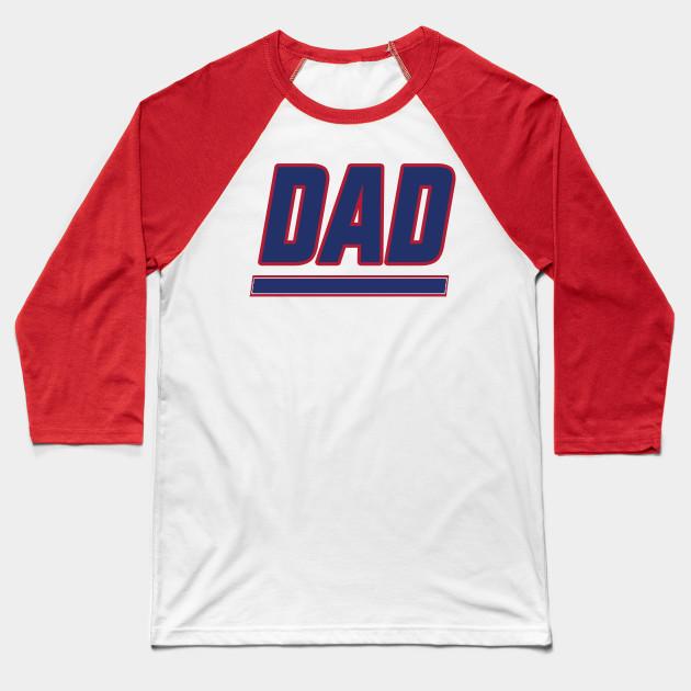 36b55b5fb New York DAD! - New York Giants - Baseball T-Shirt