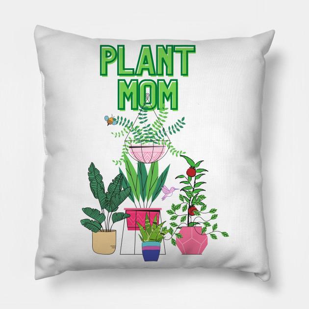Download Plant Mom - Plants Lover - Kissen | TeePublic DE