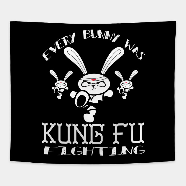 9e0ae507 Every Bunny Was Kung Fu Fighting Easter T-Shirt - Every Bunny Was ...