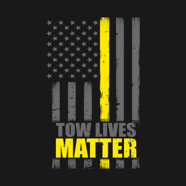 27b8ed24 Tow Lives Matter Thin Yellow Line Flag - Tow Truck Driver - Long ...