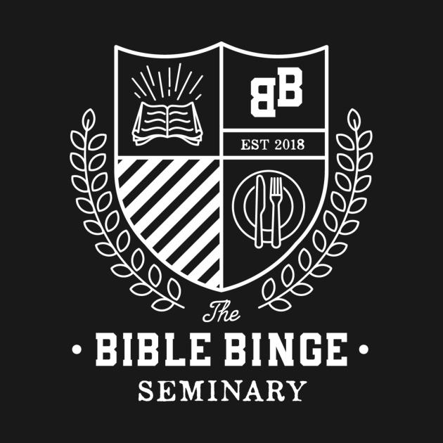 The Bible Binge Seminary - Light