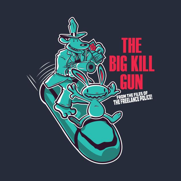 The Big Kill Gun