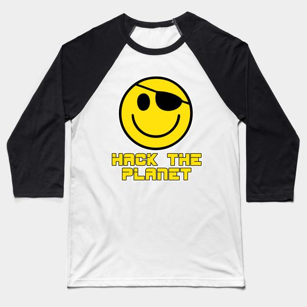 60709ea1c Hack the Planet - Hackers - Baseball T-Shirt | TeePublic