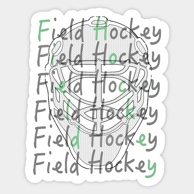 Field Hockey Goalie Field Hockey Player Sticker Teepublic