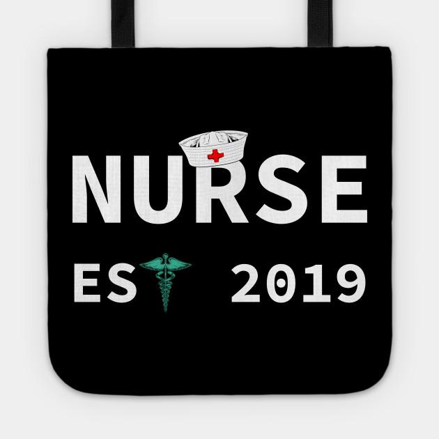 Nursing School Graduation 2019 Funny Nurse Gift Nurse Graduation Gift Tote Teepublic