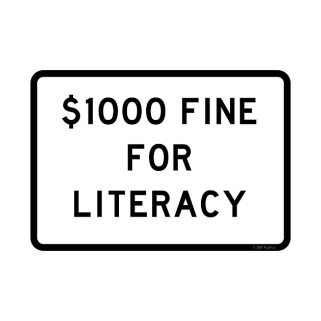 $1000 Fine for Literacy