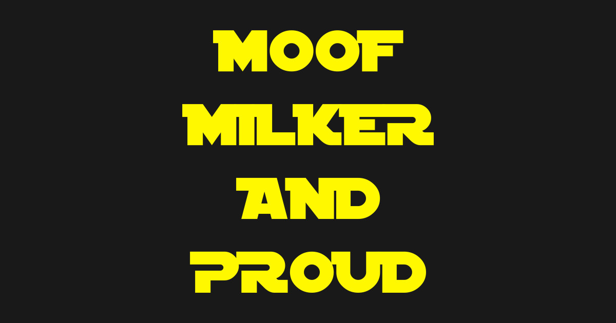 moof milker moof milker t shirt teepublic