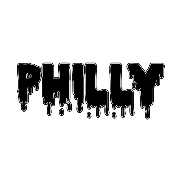 Drippy Philly