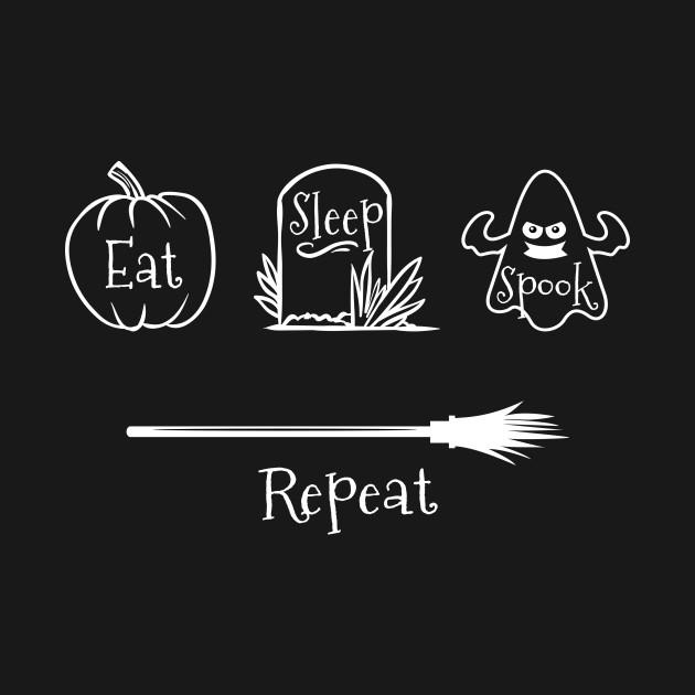 Eat Sleep Spook Repeat