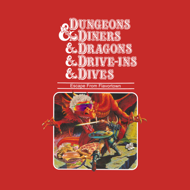 Dungeons & Diners & Dragons & Drive-Ins & Dives: Escape from Flavortown