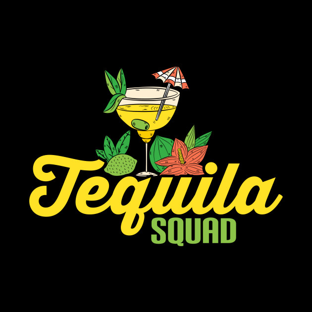 Cute Tequila Squad Margarita Drinking Alcohol Pun