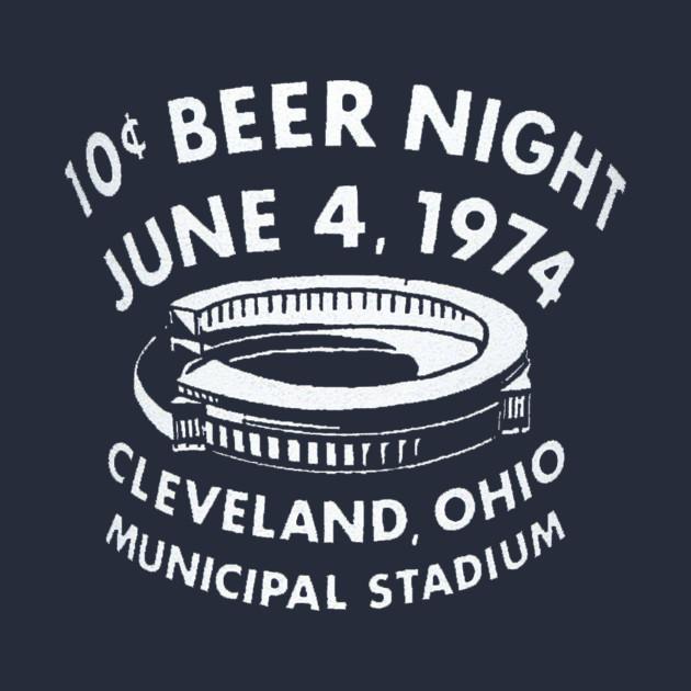 10 Cent Beer Night June 4, 1974 Cleveland, Ohio