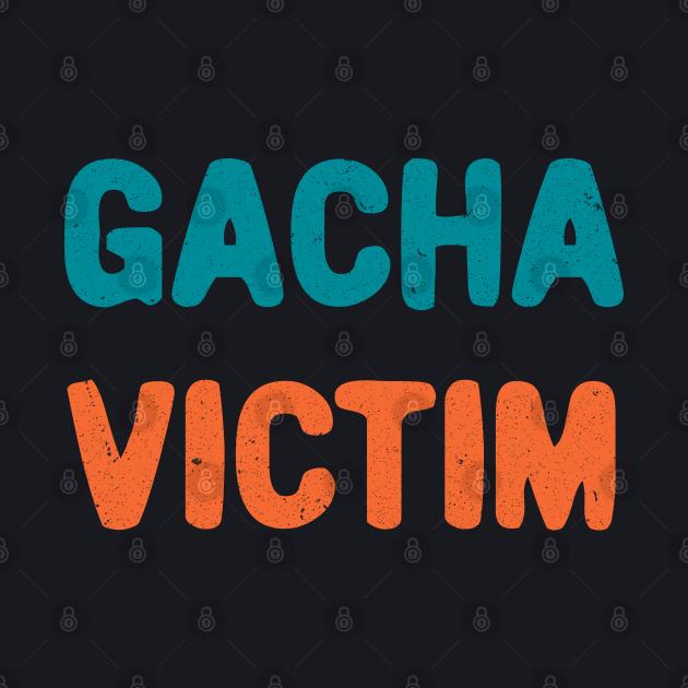 Gacha victim game typography