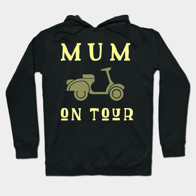 Mum On Tour Mother's Day Mother mothersday Hoodie