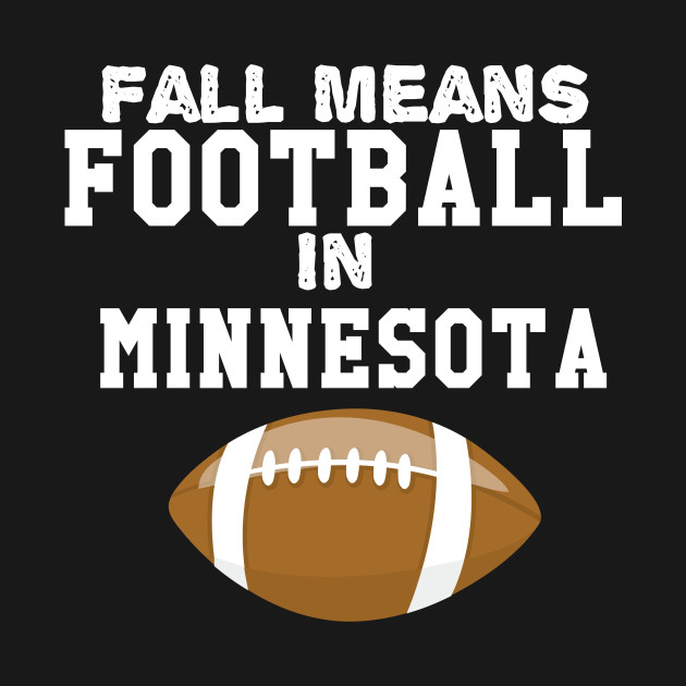 Fall Means Football In Minnesota