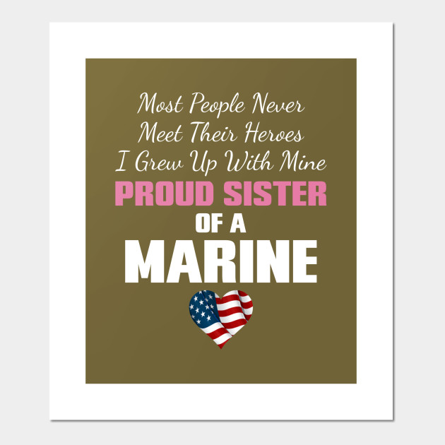 Proud Sister Of A Marine Proud Sister Of A Us Marine Posters
