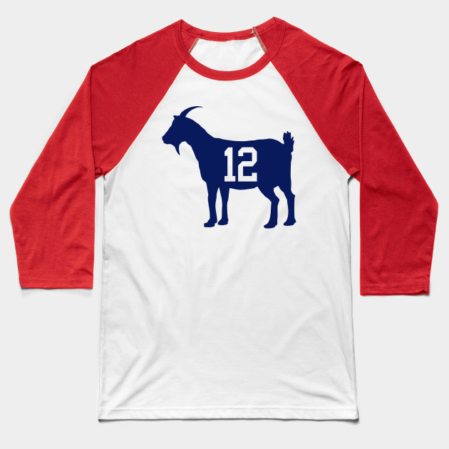 GOAT 12 - Tom Brady - Baseball T-Shirt  3d053bdca